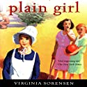 Plain Girl Audiobook by Virginia Sorensen Narrated by Julia Farhat