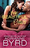The Beautiful Ones (Harlequin Kimani Arabesque\Hinton Bros.)
