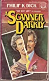 A Scanner Darkly, Philip K. Dick, 0345260643