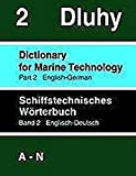 img - for Schiffstechnisches W rterbuch 2. Englisch - Deutsch. Teil 1: A - N / Teil 2: O - Z (Book on Demand) book / textbook / text book