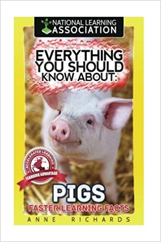 Everything You Should Know About: Pigs Faster Learning Facts