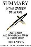 img - for Summary of In the Garden of Beasts: Love, Terror, and an American Family in Hitler's Berlin by Erik Larson book / textbook / text book