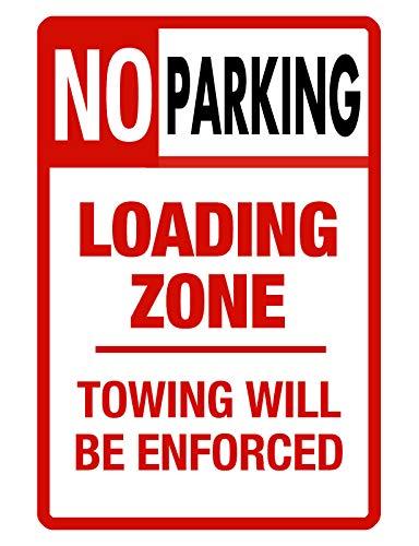 Dozili No Parking Sign Loading Zone Sign No Rust Aluminum Weatherproof Sign Metal Tin Sign Plaque Wall Art ()