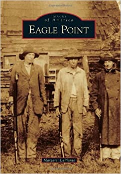 Book Eagle Point (Images of America) by Margaret LaPlante (2012-04-02)