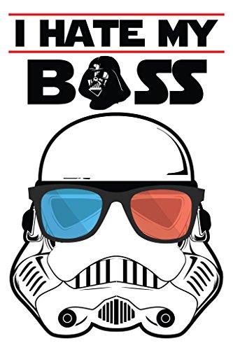 Stormtrooper Poster - Funny I Hate My Boss Star Wars - Pop Art /