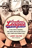 Southern League, Larry Colton, 1455511889