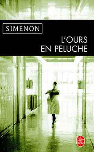 L'Ours En Peluche (Ldp Simenon) (French Edition) PDF