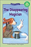 The Disappearing Magician, Louise Dickson, 1554530342