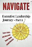 Navigate: Executive Leadership Journey - Part 1