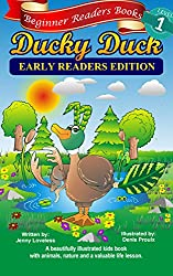 Children's Books: Beginner Readers- Ducky Duck (Kids Early Reading Edition with 1st Grade Site Words & Pictures) Beginning L1 Read Aloud OR Toddlers Animal ... Read Along -Free L2 Story (English Edition)