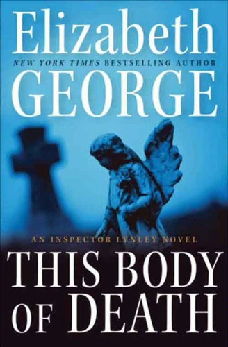 This Body of Death: An Inspector Lynley Novel cover