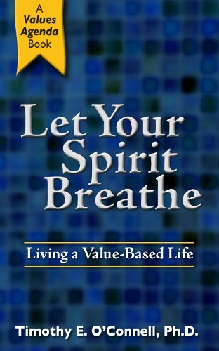 Used, Let Your Spirit Breathe: Living A Value-Based Life for sale  Delivered anywhere in USA