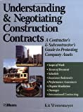 Understanding & Negotiating Construction Contracts (RSMeans), Kit Werremeyer, 0876298226