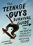 Best Books For Teenage Boys - The Teenage Guy's Survival Guide: The Real Deal Review