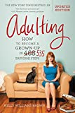 #3: Adulting: How to Become a Grown-up in 535 Easy(ish) Steps