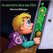 Un monstre dans ma tête (French Edition)