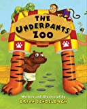 The Underpants Zoo The Underpants Zoo