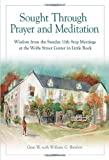 img - for Sought Through Prayer and Meditation: Wisdom from the Sunday 11th Step Meetings at the Wolfe Street Center in Little Rock book / textbook / text book