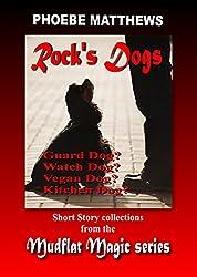 Rock's Dogs: Mudflat Magic Anthology