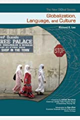 Globalization, Language And Culture (The New Global Society) Library Binding