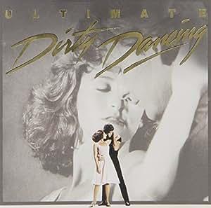 John Morris Ultimate Dirty Dancing Amazon Com Music