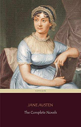 Jane Austen: The Complete Novels (Centaur Classics) (English Edition)