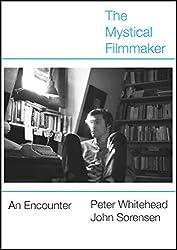 The Mystical Filmmaker: An Encounter