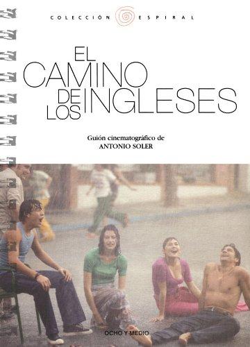 El camino de los ingleses. Guión cinematográfico de Antonio Soler  PDF