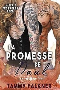 La série des frères Reed, tome 8 : La Promesse de Paul par Tammy Falkner