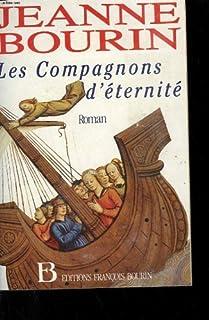 Les Pérégrines : [2] : Les compagnons d'éternité : roman, Bourin, Jeanne