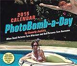 PhotoBomb-a-Day 2015 Calendar