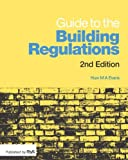Guide to the Building Regulations, Evans, Huw, 1859465064
