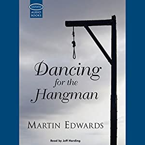 Dancing for the Hangman Audiobook