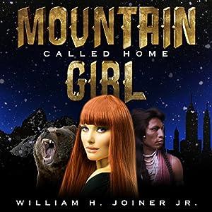 Mountain Girl: Called Home Audiobook