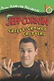 Creepy-Crawly Critters (Jeff Corwin)