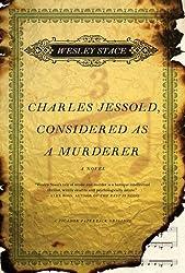 Charles Jessold, Considered as a Murderer: A Novel