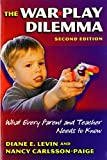 img - for The War Play Dilemma: What Every Parent and Teacher Needs to Know (Early Childhood Education Series) book / textbook / text book
