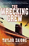 The Wrecking Crew: A Novel
