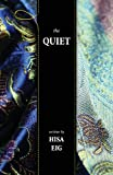 The Quiet, Eig, Hisa, 0988962853