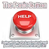 The Panic Button Introduction - Coping with Panic Attacks and Anxiety through guided Cognitive Behavioral Therapy CBT