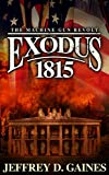 Exodus 1815 (The Machine Gun Revolt Series)