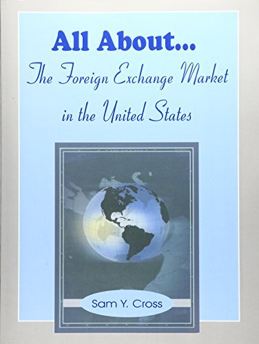 All About the Foreign Exchange Market in the United States (Paperback) - Common