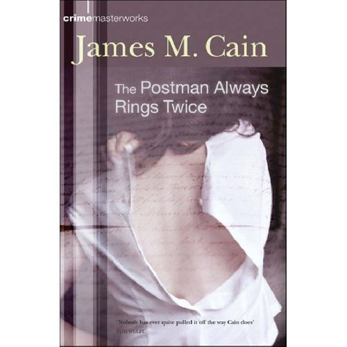 The Postman Always Rings Twice (CRIME MASTERWORKS) (English Edition)