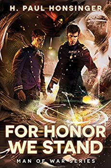 For Honor We Stand (Man of War Book 2) by [Honsinger, H. Paul]