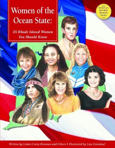 Women of the Ocean State: 25 Rhode Island Women You Should Know (America's Notable Women) by Linda Crotta Brennan - Shopping Island Rhode Malls
