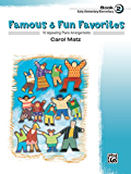 Famous & Fun Favorites, Book 2: Early Elementary to Elementary Piano Collection