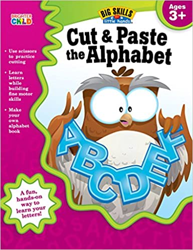 Amazon.com: Cut & Paste the Alphabet, Ages 3 - 5 (Big Skills for ...