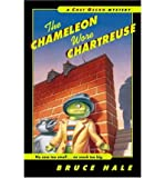 [ [ [ The Chameleon Wore Chartreuse[ THE CHAMELEON WORE CHARTREUSE ] By Hale, Bruce ( Author )Apr-01-2001 Paperback