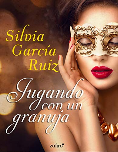 Jugando con un granuja (volumen independiente) por García Ruiz, Silvia
