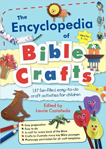 Amazon Com The Encyclopedia Of Bible Crafts 9780857462176 Laurie